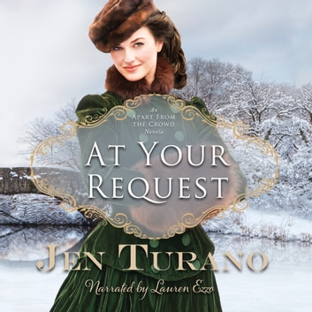 At Your Request audiobook by Jen Turano