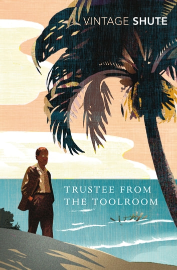 Trustee from the Toolroom ebook by Nevil Shute Norway