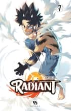 Radiant - Tome 7 ebook by Tony Valente, Tony Valente