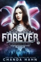 Forever eBook by Chanda Hahn