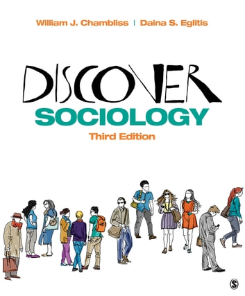 Discover sociology ebook by william j chambliss 9781506347400 discover sociology null ebook by william j chamblissdaina s eglitis fandeluxe Image collections