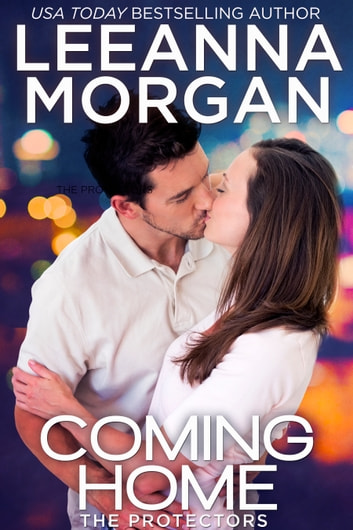 Coming Home - A Sweet Small Town Romance ebook by Leeanna Morgan