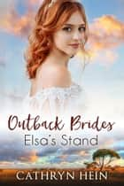 Elsa's Stand eBook by Cathryn Hein
