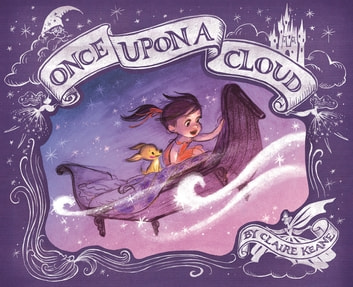 Once Upon a Cloud ebook by Claire Keane