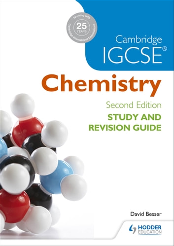 Cambridge IGCSE Chemistry Study and Revision Guide ebook by David Besser