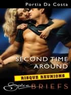 Second Time Around ebook by Portia Da Costa