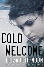 Cold Welcome ebook by Elizabeth Moon