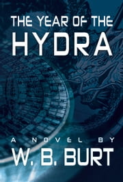 The Year of the Hydra ebook by William Broughton Burt