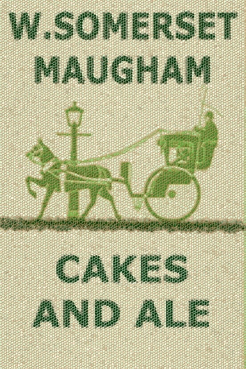 Cakes and Ale - The Skeleton in the Cupboard ebook by W. Somerset Maugham