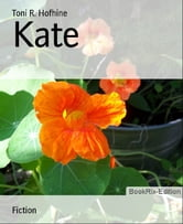 Kate ebook by Toni R. Hofhine