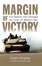Margin of Victory ebook by Douglas Macgregor
