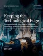 Keeping the Technological Edge ebook by Andrew P. Hunter,Ryan Crotty