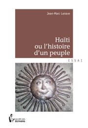 Haïti ou l'histoire d'un peuple ebook by Kobo.Web.Store.Products.Fields.ContributorFieldViewModel