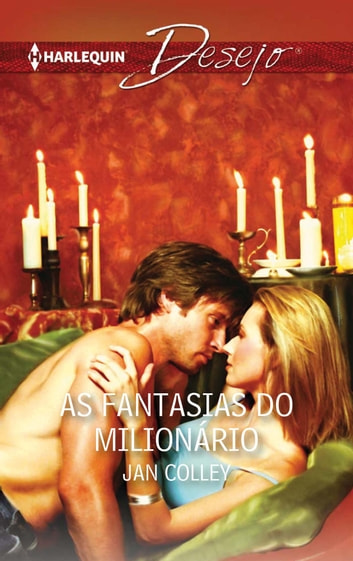 As fantasias do milionário ebook by Jan Colley