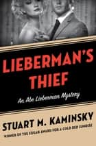 Lieberman's Thief ebook by Stuart M. Kaminsky