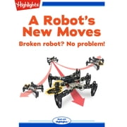 Robot's New Moves, A audiobook by Andy Boyles
