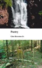 Poetry ebook by Glen Brereton Jr.