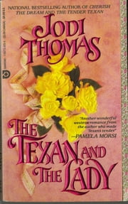 The Texan and the Lady ebook by Jodi Thomas