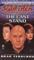 The Last Stand ebook by Brad Ferguson