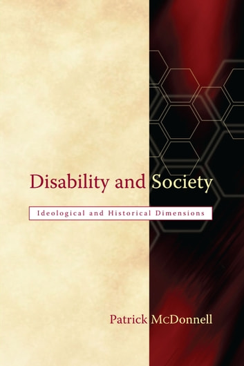 Disability and Society ebook by Dr Patrick McDonnell