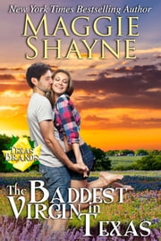 The Baddest Virgin in Texas ebook by Maggie Shayne
