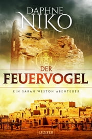 DER FEUERVOGEL - Roman ebook by Daphne Niko, Madeleine Seither