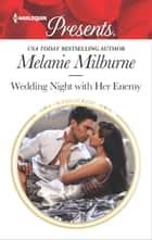 Wedding Night with Her Enemy 電子書籍 by Melanie Milburne