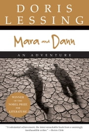 Mara and Dann - Novel, A ebook by Doris Lessing