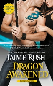 Dragon Awakened - The Hidden Series: Book 1 ebook by Jaime Rush