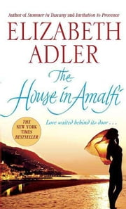 The House in Amalfi ebook by Elizabeth Adler