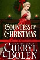 Countess by Christmas ebook by Cheryl Bolen
