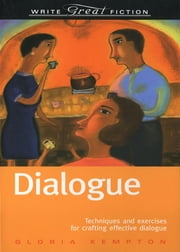 Write Great Fiction - Dialogue ebook by Gloria Kempton