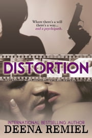 Distortion ebook by Deena Remiel