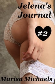 Jelena's Journal - # 2 ebook by Marisa Michaels