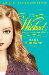 Pretty Little Liars #5: Wicked ebook by Sara Shepard