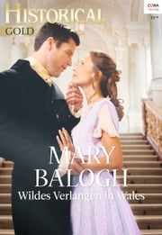 Wildes Verlangen in Wales ebook by Mary Balogh