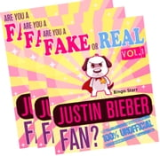 Are You a Fake or Real Justin Bieber Fan? Bundle - Volume 1,2,3 - The 100% Unofficial Quiz and Facts Trivia Travel Set Game - Justin Bieber, Justin Bieber at 18, Justin Bieber Biography ebook by Bingo Starr