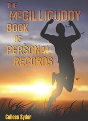 The McGillicuddy Book of Personal Records ebook by Colleen Sydor
