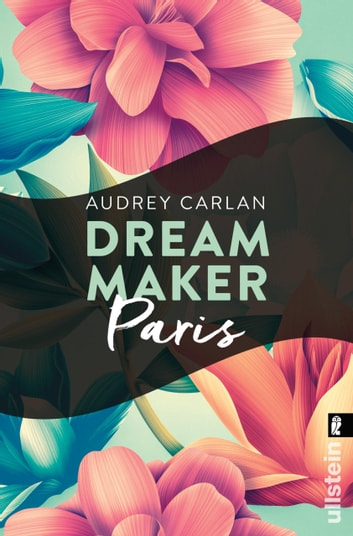 Dream Maker - Paris ebook by Audrey Carlan