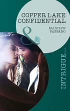 Copper Lake Confidential (Mills & Boon Intrigue) eBook by Marilyn Pappano