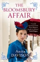 The Bloomsbury Affair ebook by Anita Davison