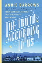 The Truth According to Us, A Novel