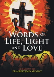 Words of Life, Light and Love ebook by Effie Munday