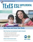 Texas TExES ESL Supplemental (154) Book + Online ebook by Jacalyn Mahler, M.A., Beatrice Mendez Newman,...