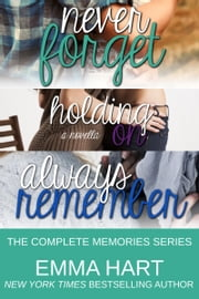 The Complete Memories Series ebook by Emma Hart
