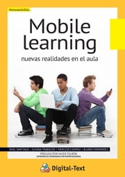 Mobile Learning: Nuevas realidades en el aula ebook by Kobo.Web.Store.Products.Fields.ContributorFieldViewModel