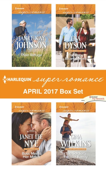 Harlequin Superromance April 2017 Box Set - Plain Refuge\Boss Meets Her Match\The Baby Arrangement\The Soldier's Forever Family ebook by Janice Kay Johnson,Janet Lee Nye,Lisa Dyson,Gina Wilkins