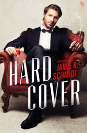 Hard Cover ebook by Jamie K. Schmidt