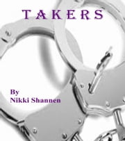 Takers ebook by Nikki Shannen