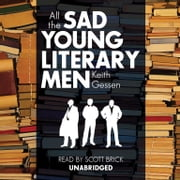 All the Sad Young Literary Men audiobook by Keith Gessen